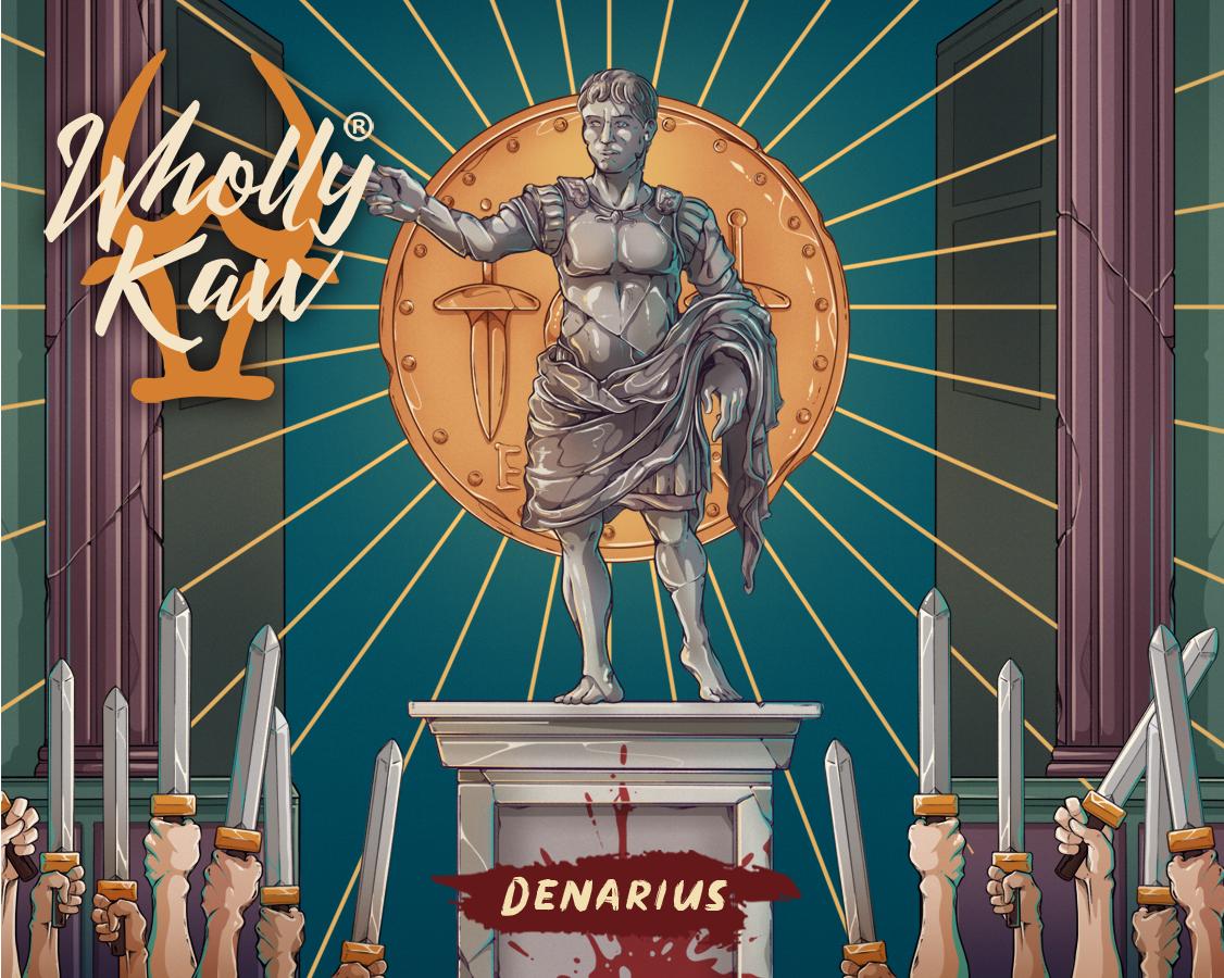 Wholly Kaw - Denarius - Toner image