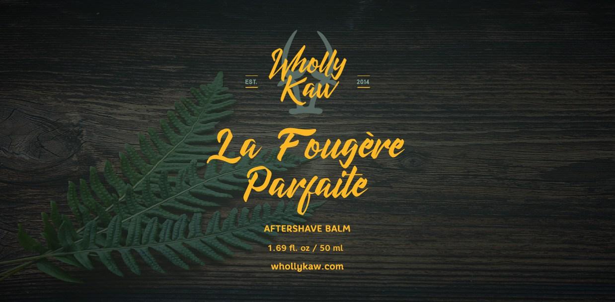 Wholly Kaw - La Fougère Parfaite - Balm image
